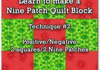 making nine patch quilt blocks is as easy using just two Quilt 9 Block Patterns